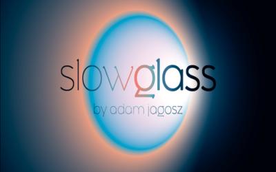 Slowglass